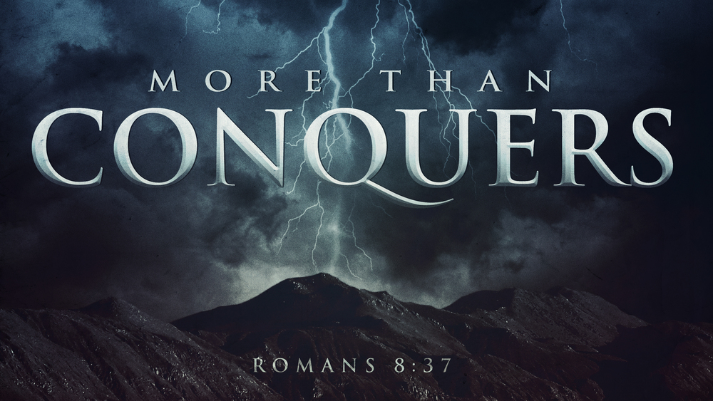 What does it mean that we are more than conquerors? – Endofthematter.com